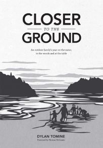 Closer to the Ground: An Outdoor Familys Year on the Water