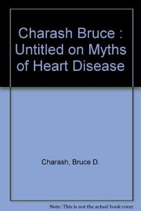 Heart Myths: 2setting the Record Straight on Prevention