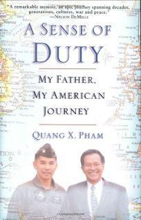 A SENSE OF DUTY: My Father