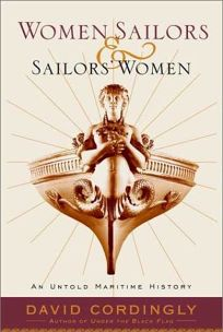 Women Sailors and Sailors Women: An Untold Maritime History