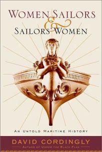 Women Sailors and Sailors Women: An Untold Maritime History