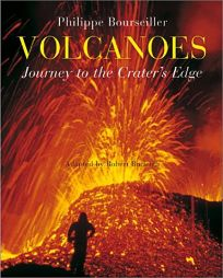 Volcanoes: Journey to the Craters Edge
