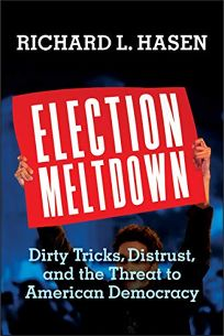 Election Meltdown: Dirty Tricks