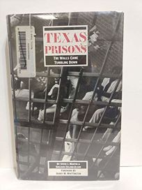 Texas Prisons: The Walls Came Tumbling Down