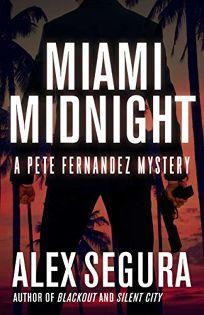 Miami Midnight: A Pete Fernandez Mystery