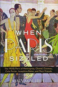 When Paris Sizzled: The 1920s Paris of Hemingway