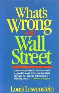 Whats Wrong with Wall Street