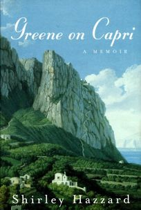 Greene on Capri: A Memoir
