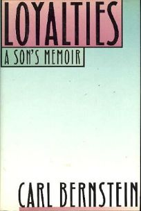 Loyalties: A Sons Memoir