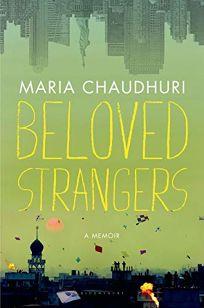 Beloved Strangers: A Memoir