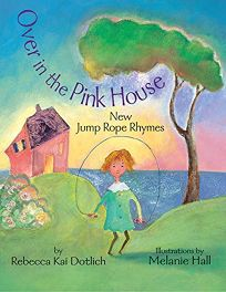 Over in the Pink House: New Jump Rope Rhymes