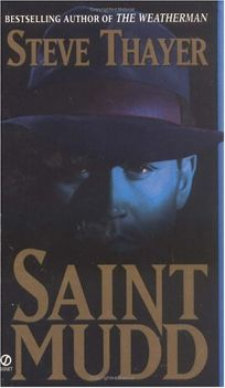 Saint Mudd: A Novel of Gangsters and Saints