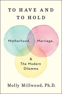marriage to have and to hold