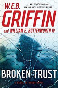 Broken Trust: A Badge of Honor Novel; Book XIII