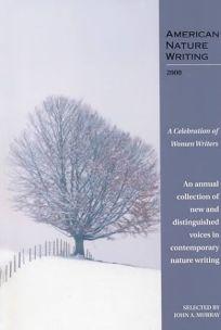 American Nature Writing: A Celebration of Women Writers
