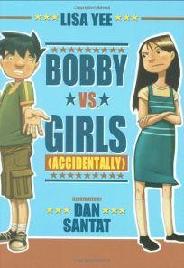 Bobby vs. Girls Accidentally