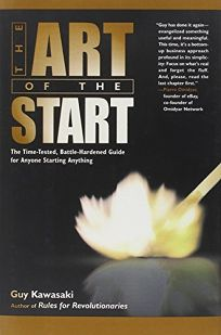 THE ART OF THE START: The Time-Tested