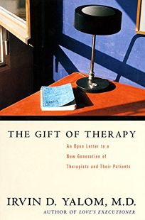 Nonfiction book review the gift of therapy an open letter to a new the gift of therapy an open letter to a new generation of therapists and their negle Choice Image
