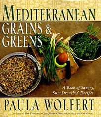 Mediterranean Grains and Greens: A Book of Savory