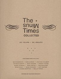 The Minus Times Collected: Twenty Years/Thirty Issues 1992-2012