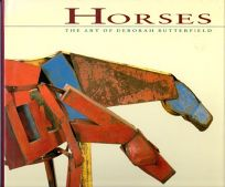 Horses: Art of Deborah Butterfield
