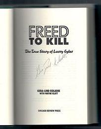Freed to Kill: The True Story of Larry Eyler