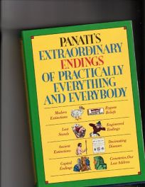 Panatis Extraordinary Endings of Practically Everything and Everybody