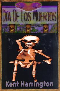 Dia de los Muertos = Day of the Dead