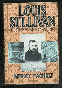 Louis Sullivan: 2his