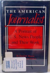 The American Journalist: A Portrait of U.S. News People and Their Work