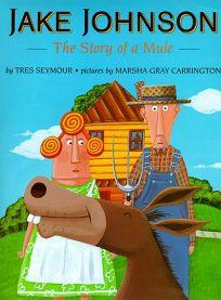 Jake Johnson: The Story of a Mule