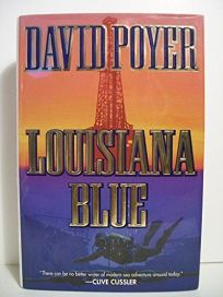 Louisiana Blue: A Tiller Galloway Thriller