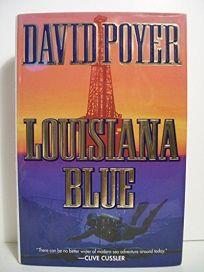 Louisiana Blue: A Tiller Galloway Thriller