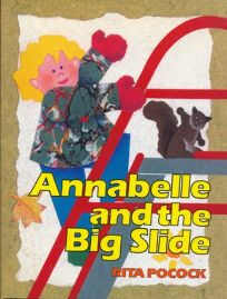 Annabelle and the Big Slide