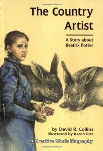The Country Artist: A Story about Beatrix Potter