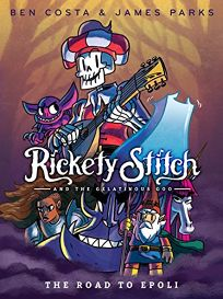 Rickety Stitch and the Gelatinous Goo: The Road to Epoli