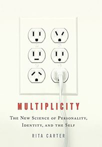 Multiplicity: The New Science of Personality