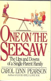 One on the Seesaw: The Ups and Downs of a Single-Parent Family