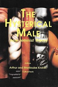 The Hysterical Male: New Feminist Theory