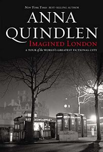 Imagined London: A Tour of the Worlds Greatest Fictional City