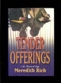 Tender Offerings