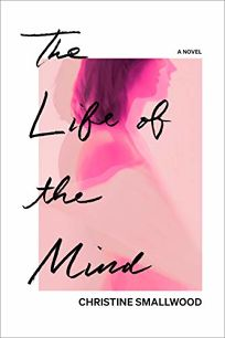 The Life of the Mind