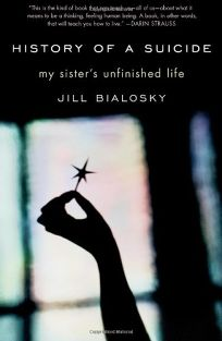 History of a Suicide: My Sisters Unfinished Life