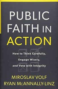Public Faith in Action: How to Think Carefully