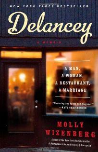 Delancey: A Memoir. A Man