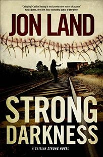 Strong Darkness: A Caitlin Strong Novel