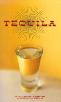 TEQUILA: A Traditional Art of Mexico
