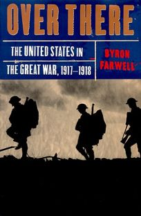 Over There: The United States in the Great War