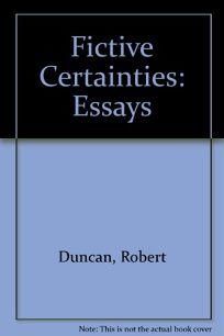 Fictive Certainties: Essays