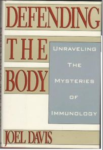 Defending the Body: Unraveling the Mysteries of Immunology